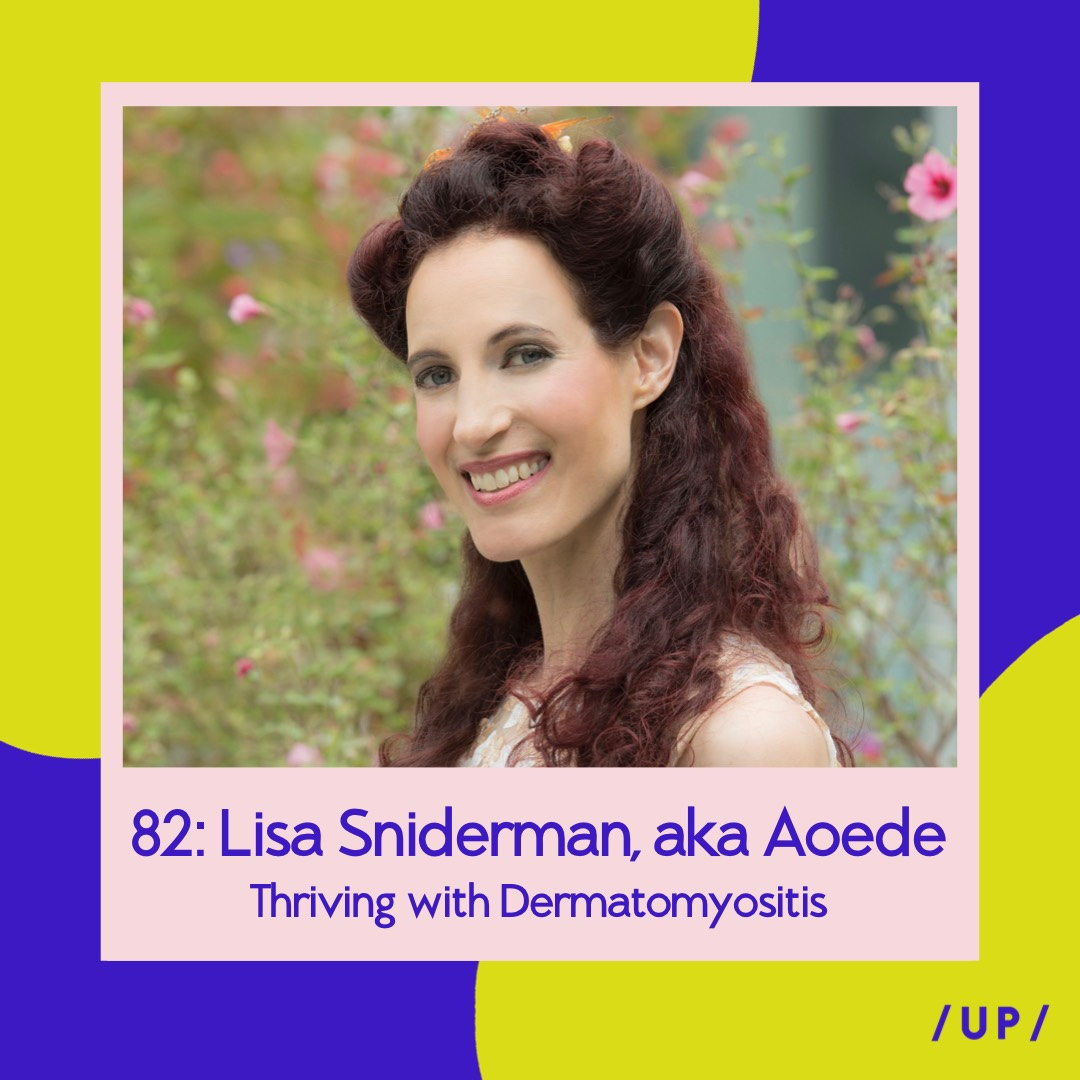 Lisa Sniderman Aoede Muse Keep Shining How To Thrive With Chronic Illness And Limited Energy Uninvisible Pod / UP /