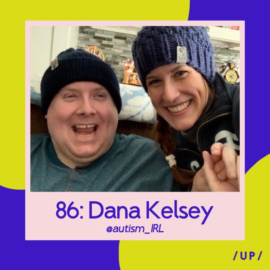 Dana Kelsey Robert Kelsey Autism IRL Uninvisible Pod