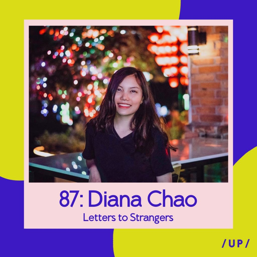 Diana Chao Letters to Strangers Uninvisible Pod Youth Mental Health