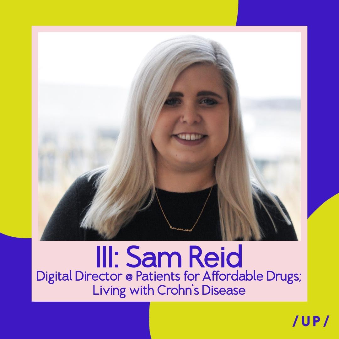 Sam Reid Samantha Reid Patients for Affordable Drugs P4AD Camp Oasis Crohn's & Colitis Foundation Uninvisible Pod Crohn's disease IBD