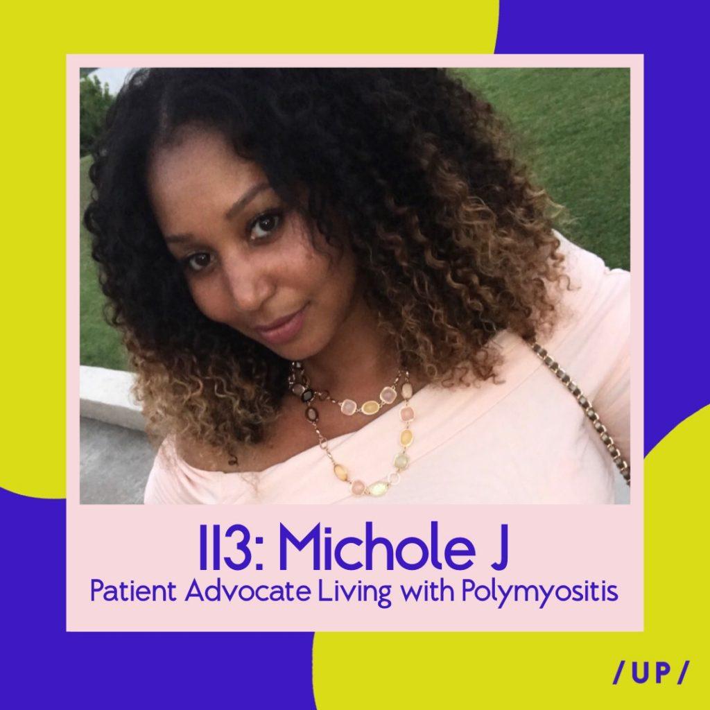 Michole J Pretty Girls Get Sick PrettyGirlsGetSick Uninvisible Pod polymyositis myositis rare disease patient advocate