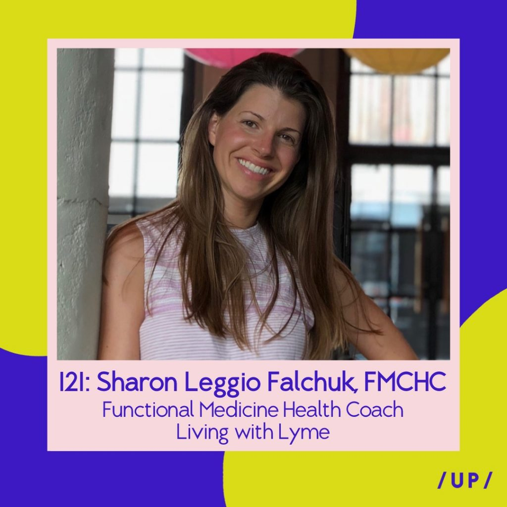 Sharon Leggio Falchuk Intended Holistic Wellness FMCHC Functional Medicine Health Coach Lyme disease Uninvisible Pod