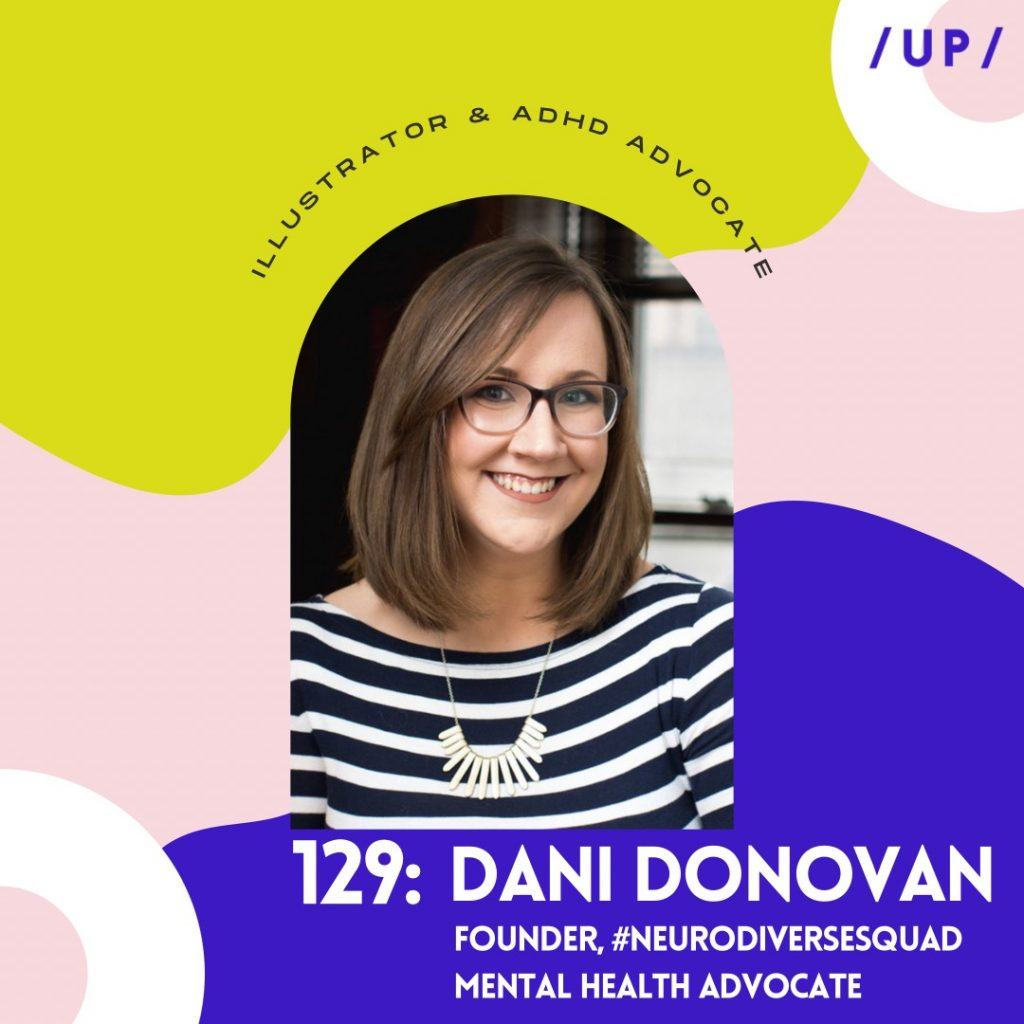 Dani Donovan ADHDDD ADHD bipolar depression anxiety mental health advocate Twitter TikTok WEGO Health award webcomic Uninvisible Pod