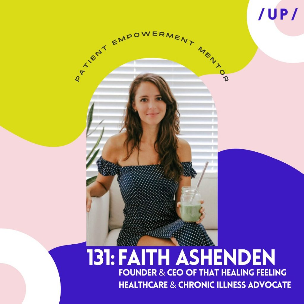 Faith Ashenden That Healing Feeling Graves' disease Adderall addiction SIBO Candida holistic health mentor coach biohacking Uninvisible Pod