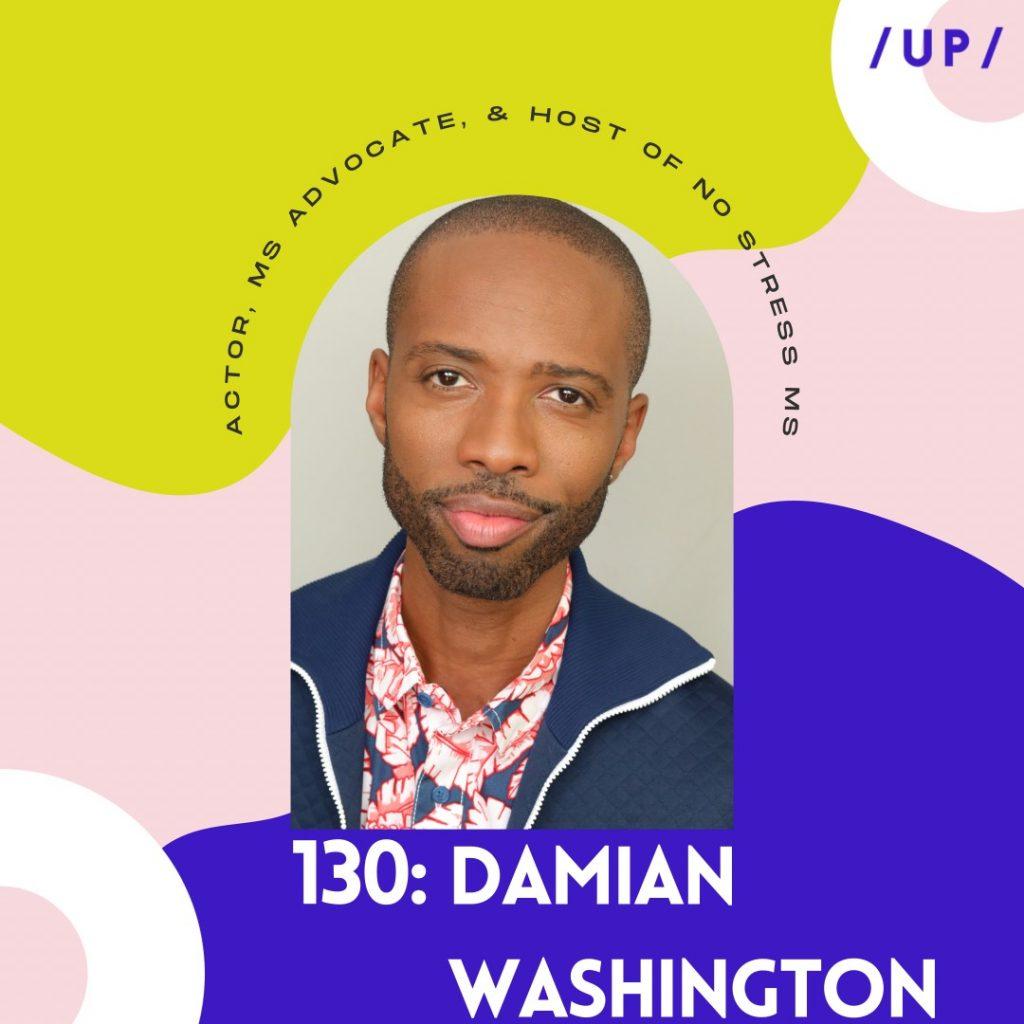 Damian Washington No Stress MS WEGO Health Awards Uninvisible Pod MS multiple sclerosis advocate