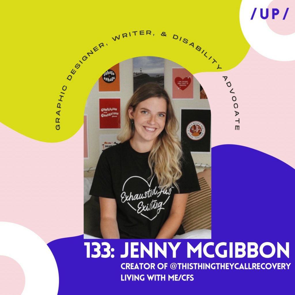Jenny McGibbon This Thing They Call Recovery disability ME/CFS Uninvisible Pod