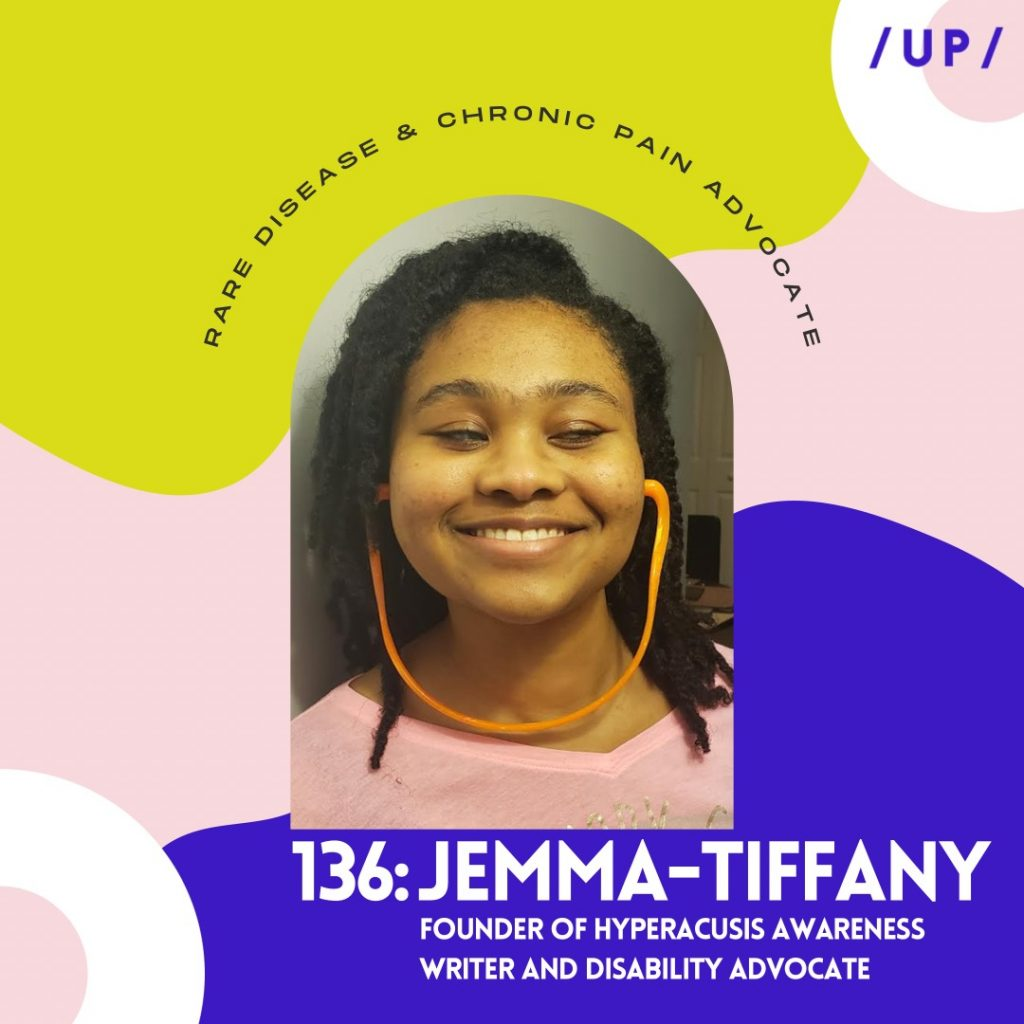Jemma-Tiffany Hyperacusis Awareness YARR NORD rare disease hyperacusis research Uninvisible Pod
